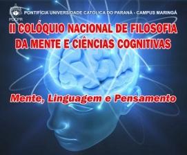 II Colóquio Nacional de Filosofia da Mente e Ciências Cognitivas