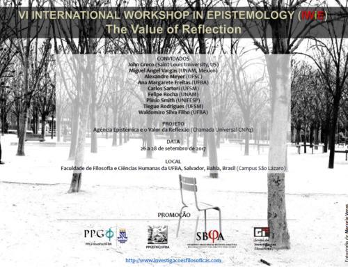 VI Workshop Internacional em Epistemologia – O Valor da Reflexão